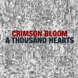 Crimson Bloom - A Thousand Hearts