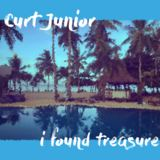 Curt Junior - i found treasure