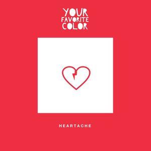 Your Favorite Color - Heartache