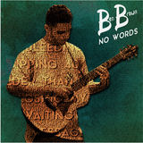 Ben Brown - No Words