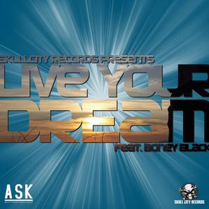 Boney Black - Live Your Dream