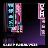 Hongza - Sleep Paralysis