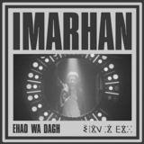 Imarhan - Ehad Wa Dagh