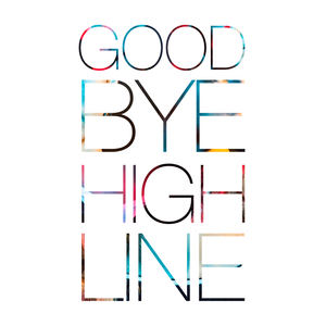 STITCH - Goodbye Highline
