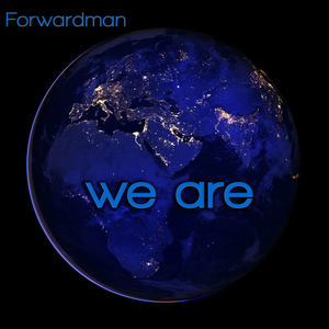Forwardman - We Are