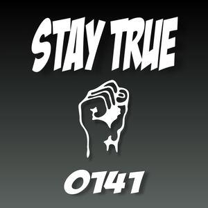 0141 - Stay True