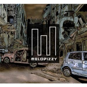 Melodizzy - A Letter To The World - Melodizzy