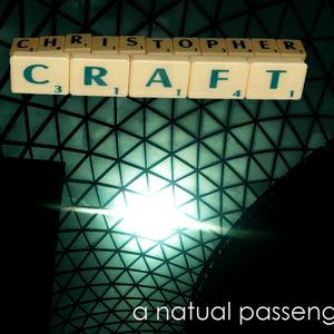 christopher craft - A Natural Passenger