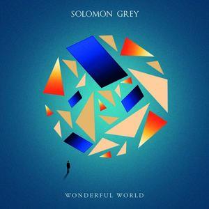 Solomon Grey - Wonderful World