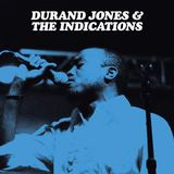Durand Jones & The Indications - Durand Jones & The Indications 'Smile' single (Dead Oceans)