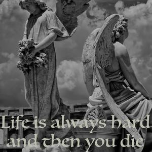 Ed Adamberry - Life is always hard and then you die