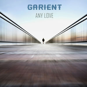 Garient - Any Love