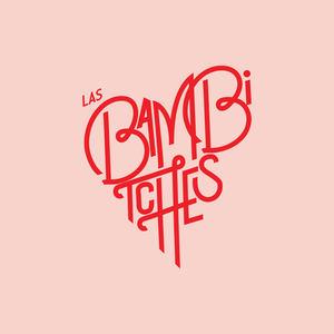 Las Bambitches - Evitando