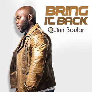 Quinn Soular - Bring It Back