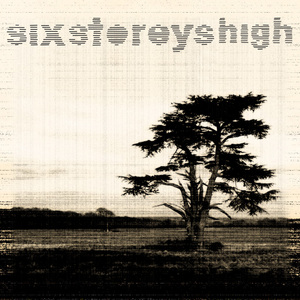 Six Storeys High - My Last Favour
