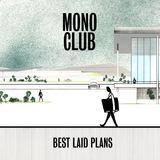 Mono Club - Best Laid Plans