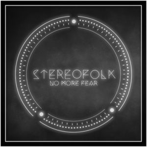 Stereofolk - No More Fear