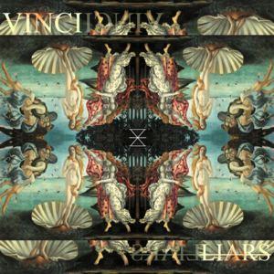 VINCI - Liars