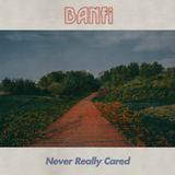 Banfi - Never Really Cared