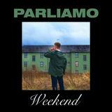 Parliamo - Weekend