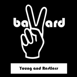 baVard - Young and Restless