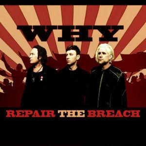 WHY - Repair The Breach