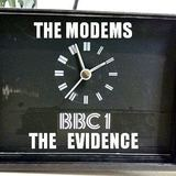 The Modems - The Evidence
