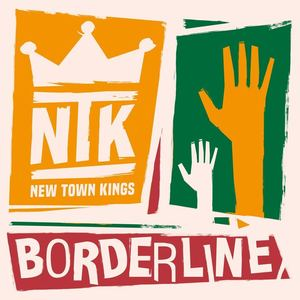 New Town Kings - Borderline