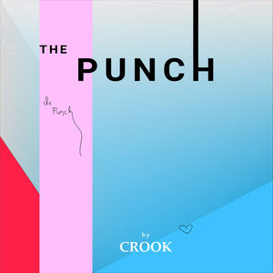 CROOK - The Punch