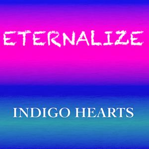 Indigo Hearts - Eternalize