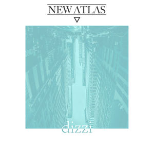 New Atlas  - dizzi