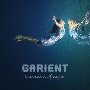 Garient - Loneliness of Night