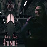 EmCave - 4th Mile (REMIX Raph A)