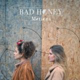 Bad Honey - Motions