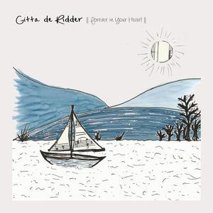 Gitta de Ridder - Forever in Your Heart