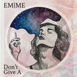 EMME - Don't Give A