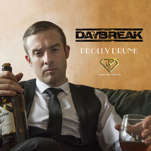 Daybreak - Prolly Drunk (Radio Edit)
