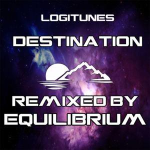 Equilibrium - Logitunes - Destination (Equilibrium Remix)