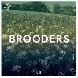 Brooders - Lie