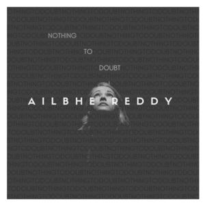 Ailbhe - Nothing To Doubt