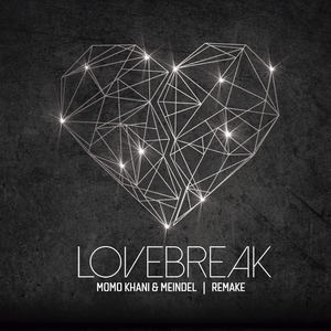 Momo Khani & Meindel - LOVEBREAK (remake)