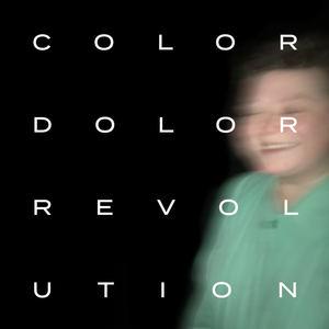 Color Dolor - Revolution