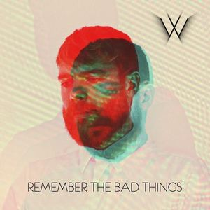 Man Without Country - Remember The Bad Things
