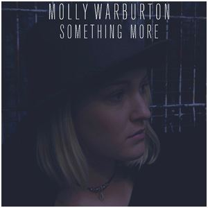 Molly Warburton  - Something More