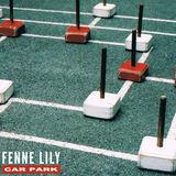 Fenne Lily - Car Park