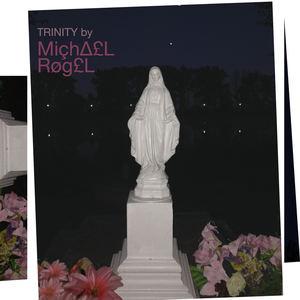 Michael Rogel - Trinity