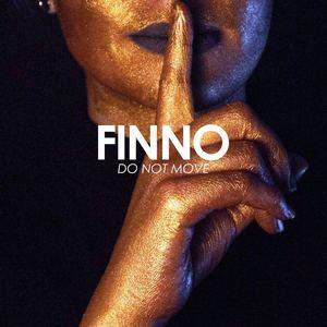 FINNO - Do Not Move