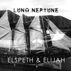 Luna Neptune - Elspeth and Elijah