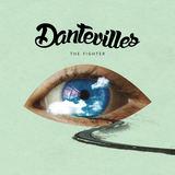 Dantevilles - The Fighter