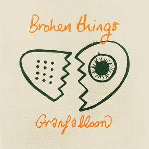 Granfalloon - Broken Things (radio edit)